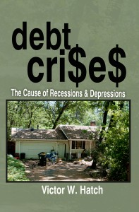 Link to buy my book Debt Crises the cause of Recessions & Depressions